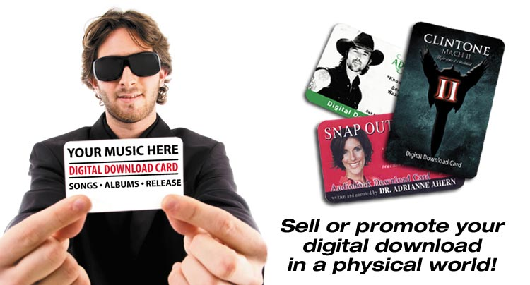 Sell or promote your digital release in a physical world.